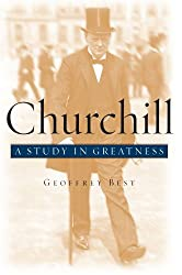 Churchill: A Study in Greatness