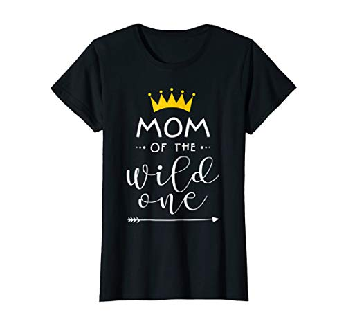 Womens Funny Family t shirt Mom of the wild one matching -