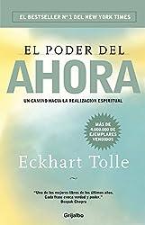 El poder del ahora: Un camino hacia la realización espiritual (Spanish Edition)