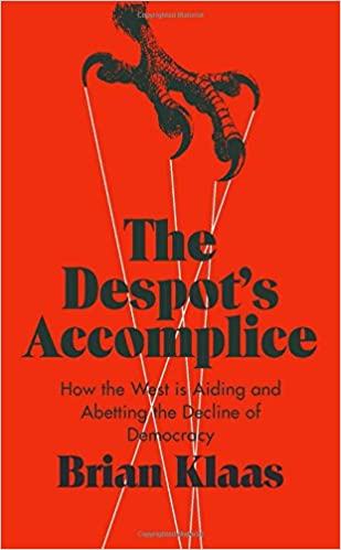 Amazon the despots accomplice how the west is aiding and amazon the despots accomplice how the west is aiding and abetting the decline of democracy 9780190668013 brian klaas books fandeluxe Choice Image