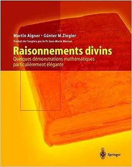 Télécharger Raisonnements divins : Quelques démonstrations mathématiques particulièrement élégantes EPUB eBook gratuit