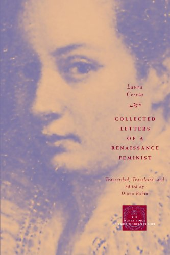 Collected Letters of a Renaissance Feminist (The Other Voice in Early Modern Europe)