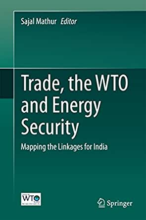 amazon   trade the wto and energy security mapping