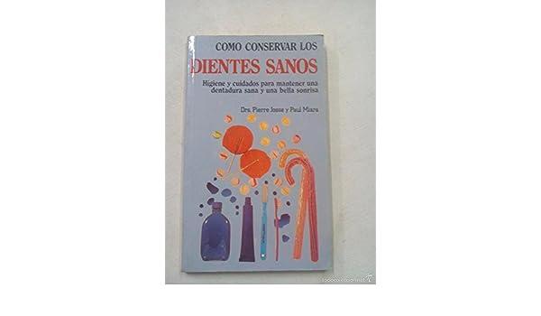 Como Conservar Los Dientes Sanos: 9789684450165: Amazon.com ...