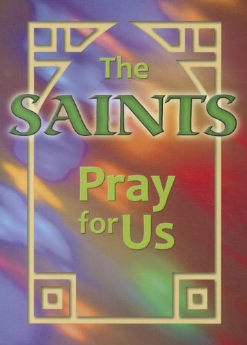 Saints Pray for Us