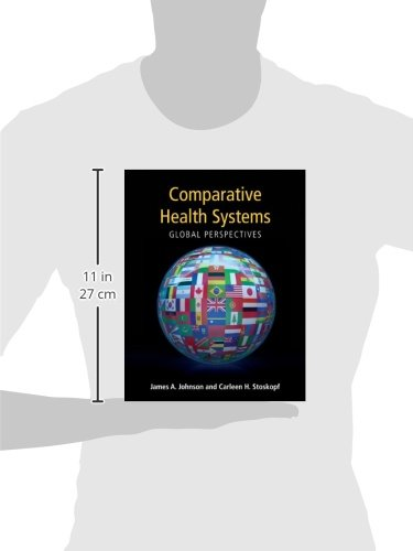 Comparative health systems, global perspectives by Jones & Bartlett Learning