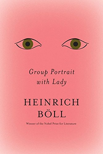 Group Portrait with Lady (The Essential Heinrich Boll)