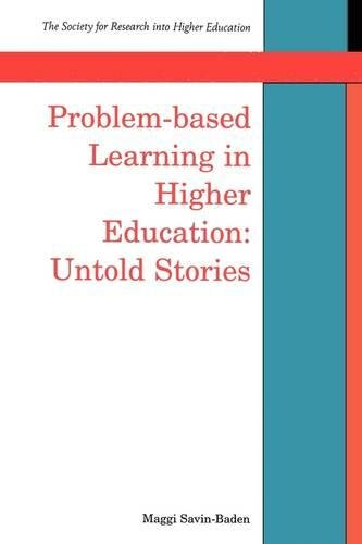 Problem-based Learning In Higher Education: Untold Stories (Society for Research Into Higher Education)