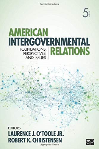 American Intergovernmental Relations: Foundations, Perspectives, and Issues