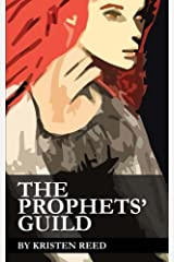 The Prophets' Guild (The Alazne Series) (Volume 2) Paperback