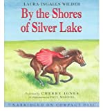 [(By the Shores of Silver Lake )] [Author: Laura Ingalls Wilder] [Oct-2004]