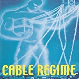 Cable Regime by Cable Regime (2000-05-30)