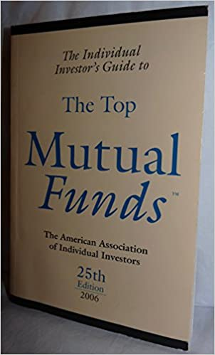 The Individual Investor's Guide to the Top Mutual Funds 2006