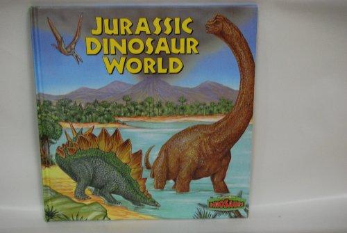 Jurassic Dinosaur World (World of Dinosaurs (Gareth Stevens))