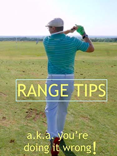 Range Tips a.k.a. You