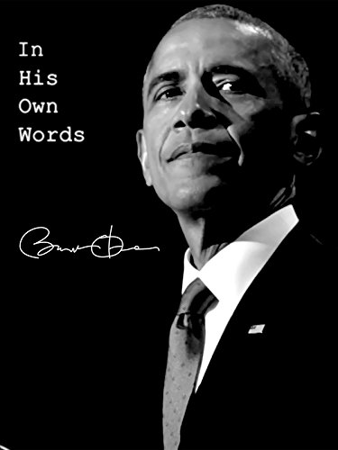 In His Own Words - Barack -