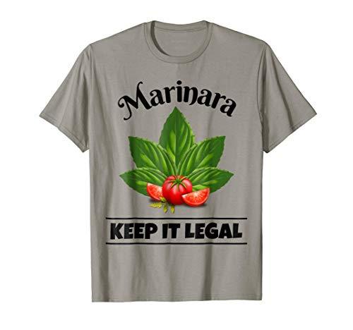 Marinara Keep It Legal Basil and Tomatoes Italian Food Humor T-Shirt