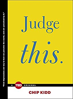 Judge This (TED Books) (English Edition) de [Kidd, Chip]