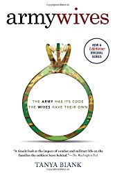 Army Wives: The Unwritten Code of a Military Marriage