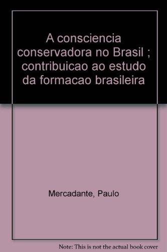 A consciência conservadora do Brasil