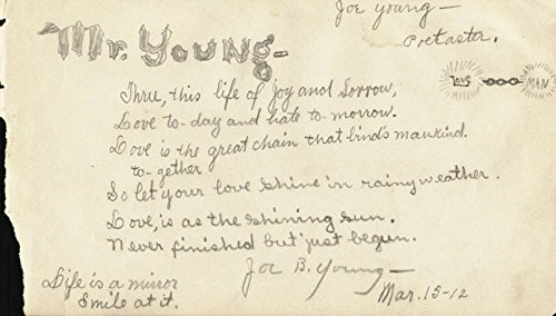 Joseph B Young Autograph Poem Signed 03151912 At