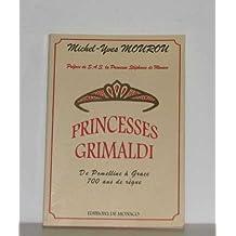 PRINCESSES GRIMALDI