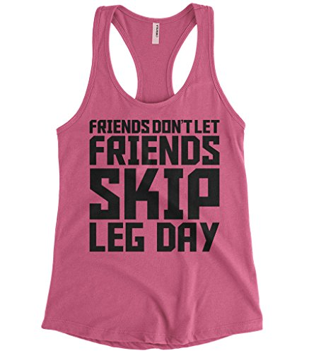 Cybertela Women's Friends Don't Let. Skip Leg Day, Workout Racerback Tank Top (Pink, Large)