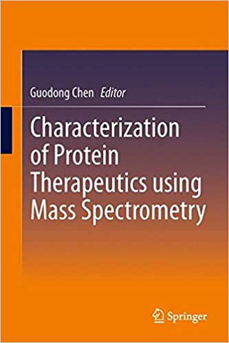Download free ebooks in uk Characterization of Protein Therapeutics using Mass Spectrometry PDF
