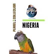 Nigeria: Picture Book (Educational Children's Books Collection) - Level 2 (Planet Collection 162)