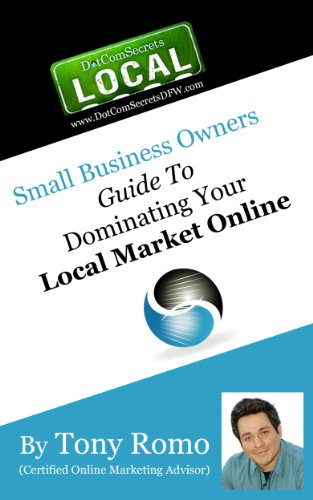 Small Business Owners Guide To:: Dominating Your Local Marketing Online! Pdf