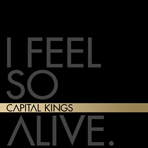 Capital Kings - I Feel So Alive EP (2012)