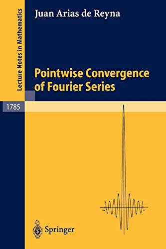 - Pointwise Convergence of Fourier Series (Lecture Notes in Mathematics)