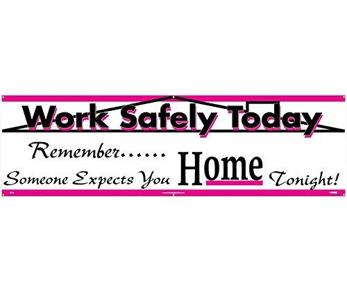 National Marker BT25 Work Safely Today Banner