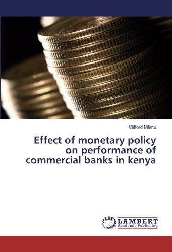 Read Online Effect of monetary policy on performance of commercial banks in kenya PDF