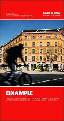 Eixample (Barcelona barri a barri): Amazon.es: Pernau Mas, Gabriel, Camallonga -, Frederic: Libros