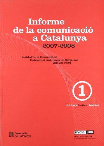 Descargar Libro Informe De La Comunicació A Catalunya 2007-2008 Desconocido