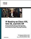 IP Routing on Cisco Ios, Ios Xe, and Ios Xr: An