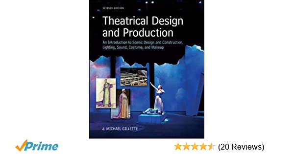 Theatrical Design and Production: An Introduction to Scene