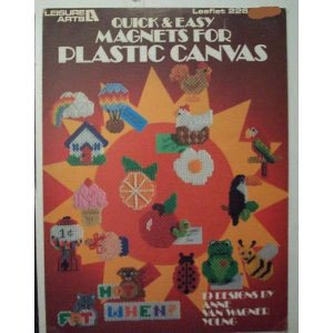 - Quick & Easy Magnets for Plastic Canvas Craft Book