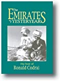 Emirates of Yesteryear, Ronald Codrai, 1900988356