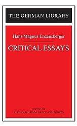 Critical Essays: Hans Magnus Enzensberger (German Library)