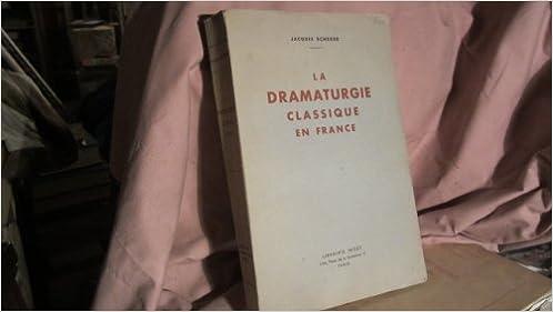 Boîte à livres: La dramaturgie classique en France. PDF CHM ePub