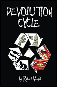 Book Devolution Cycle: Written history is unfounded by Mr Ricahard Vooght (2015-12-10)