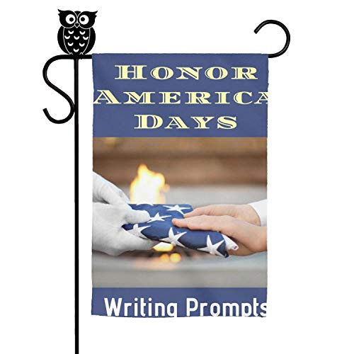 kanidjkd Fall Home Garden Flag Honor America Days Writing Prompts for Teens Premium MaterialGift for ChildrenDecorative Flags,12 X 18 -