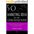 50 Marketing Ideas for the Clothing Boutique Business