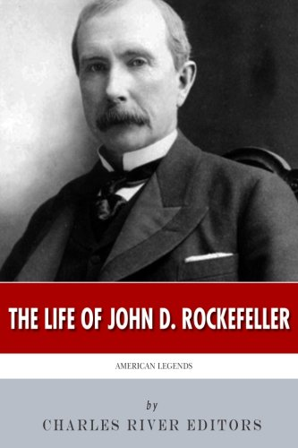 The life and accomplishments of john d rockefeller