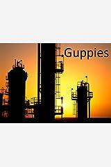 Guppies - A Novelette Kindle Edition