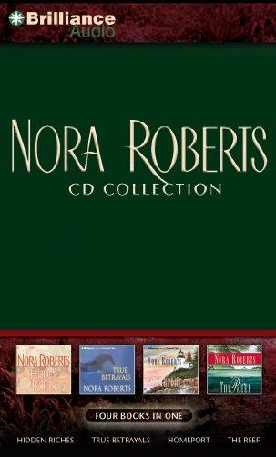Nora Roberts CD Accumulation : Hidden Riches, True Betrayals, Homeport, The Reef
