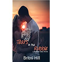 Tears in the Rubble (Hollow Oaks Book 1)