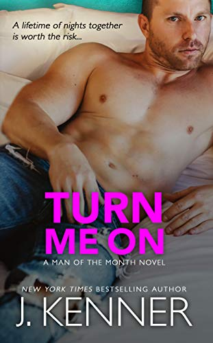 Turn Me On: Derek and Amanda (Man of the Month Book 7) -